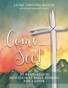 easter devotional, family devotions, bible story, read-aloud, Easter