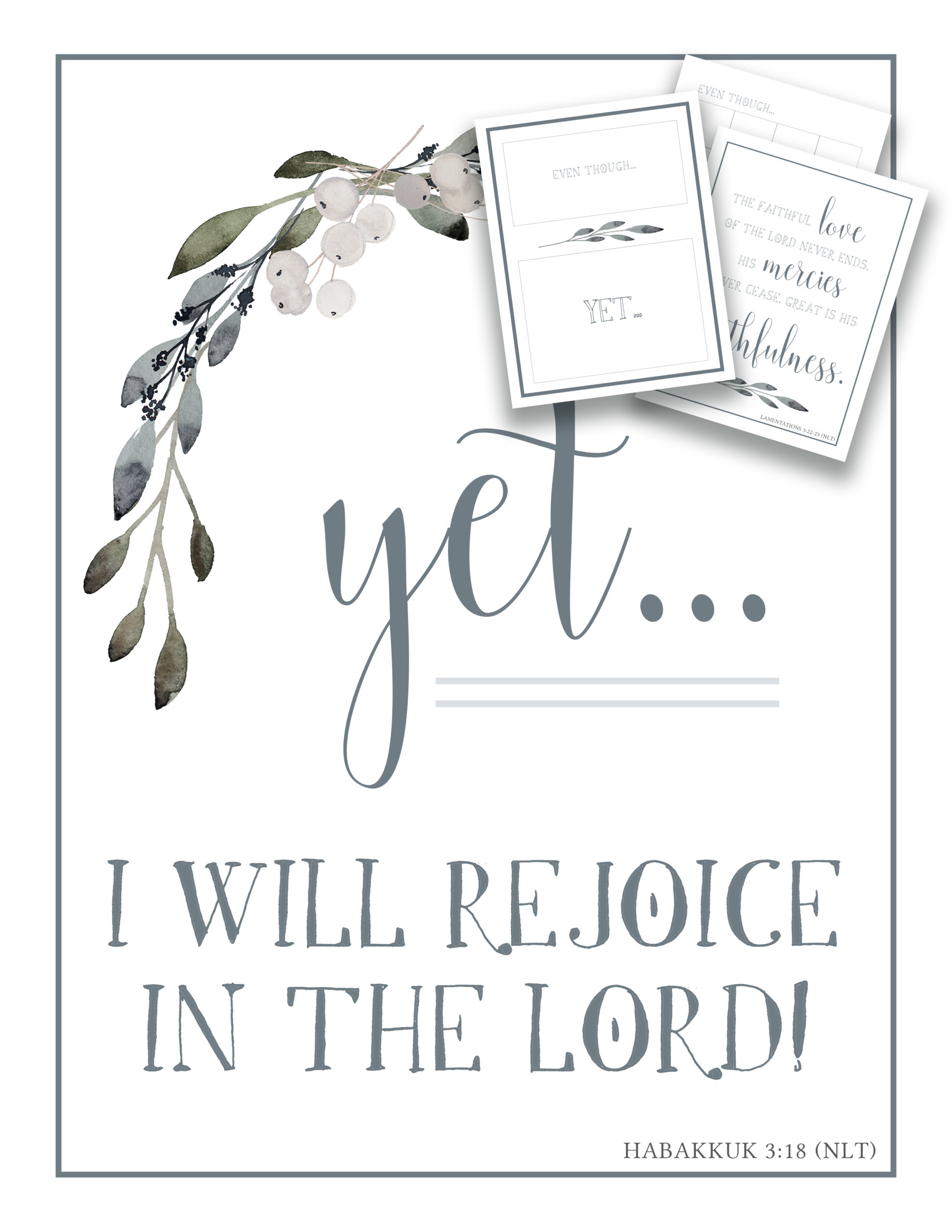 yet, I will rejoice in the Lord