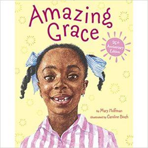 amazing grace, children's books about diversity, racism and discrimination