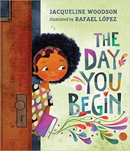 The Day You Begin, children's books about diversity, racism and discrimination