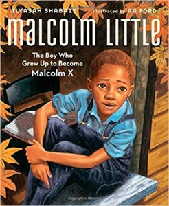 malcolm little, children's books about diversity, racism and discrimination