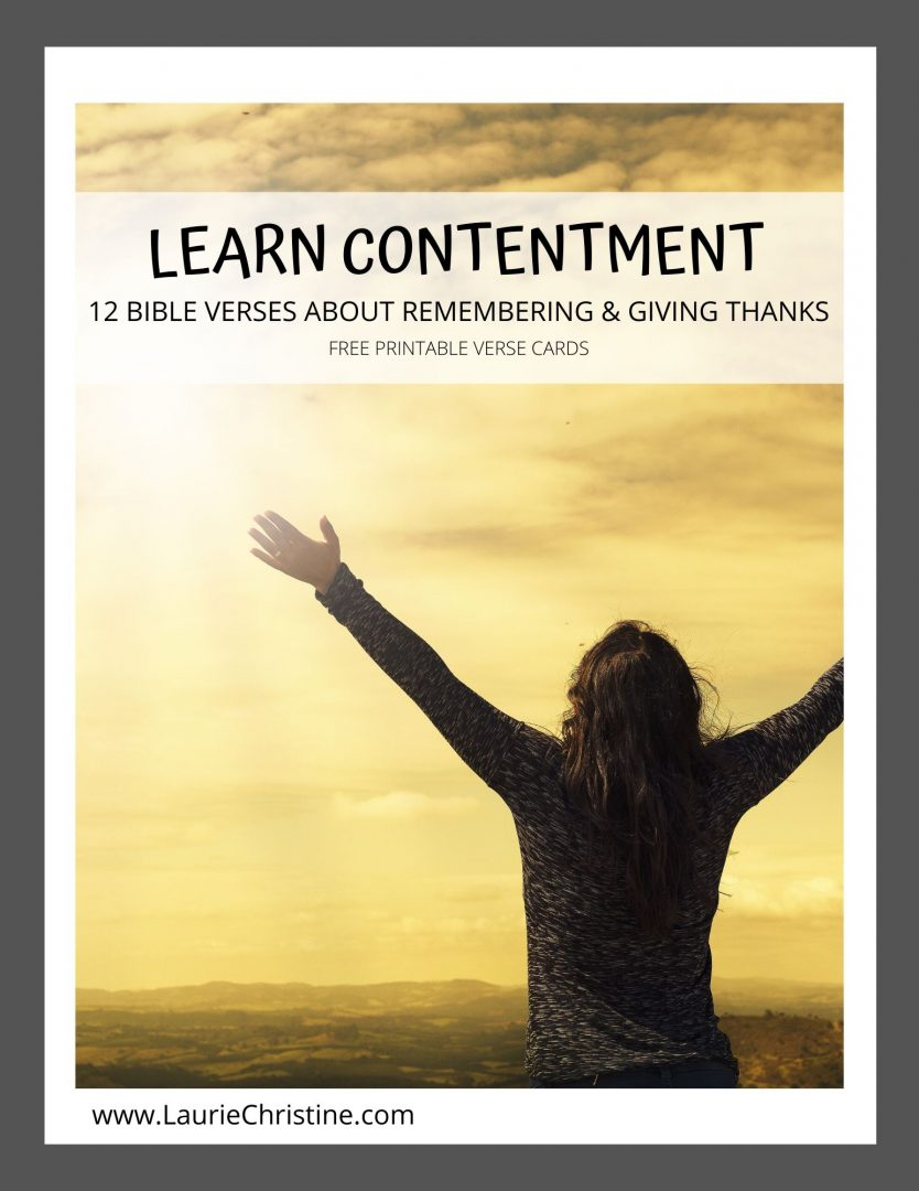 Laurie Christine, contentment, remember, give thanks