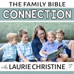 family bible connection podcast