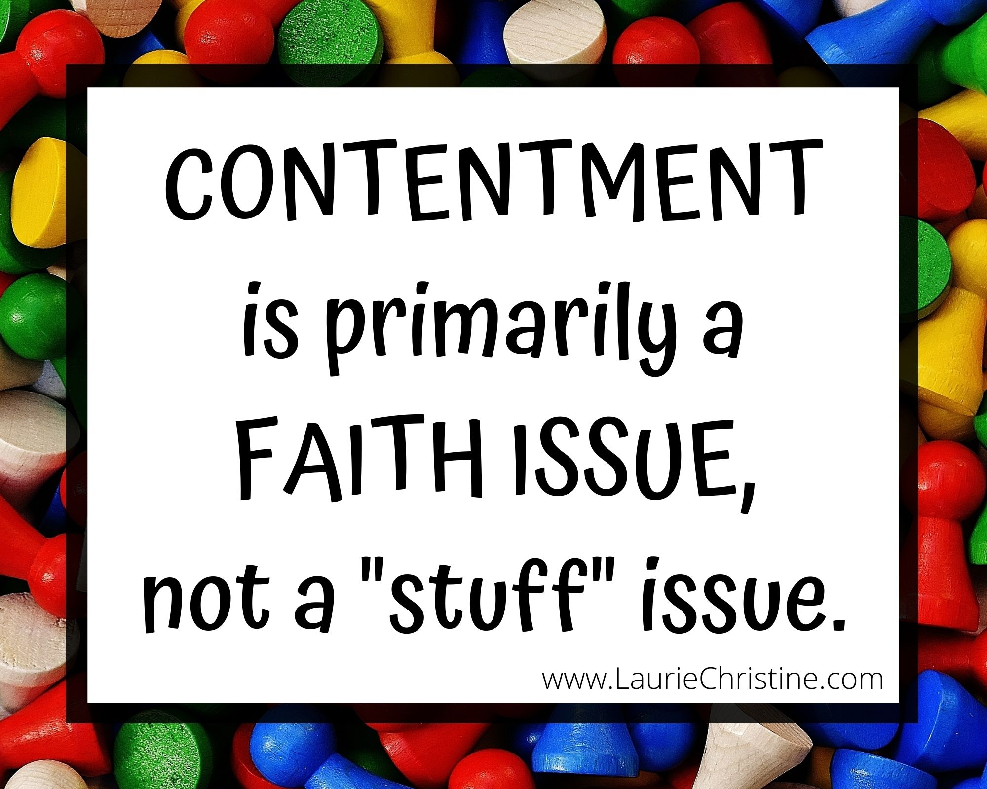 contentment is a faith issue