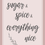 nursery printable, sugar & spice,
