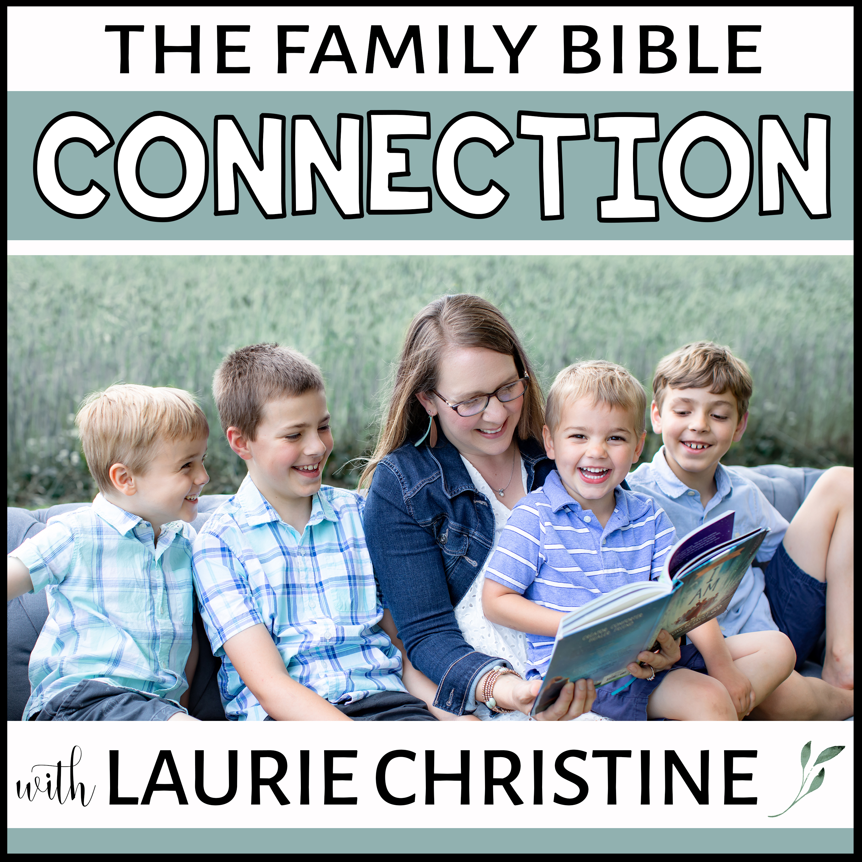 The Family Bible Connection - Bible teaching, devotional resources and family routines for the Christian mom.
